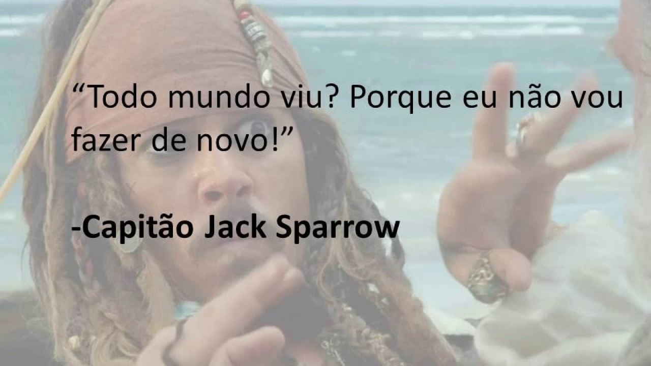 Frases Do Capitão Jack Sparrow Youtube