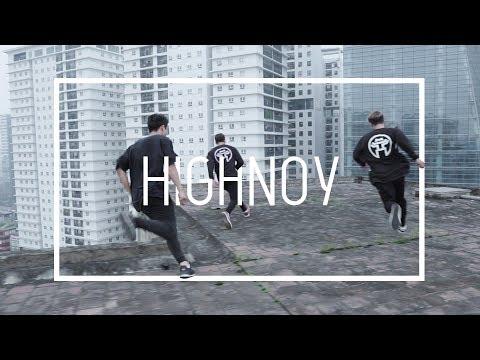 We are HIGHNOY | Parkour - Freerunning Hanoi. Vietnam