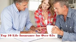 Best Top 10 Life Insurance for Over 60 to 65 Ages - Compare Quotes & Rates [2018]
