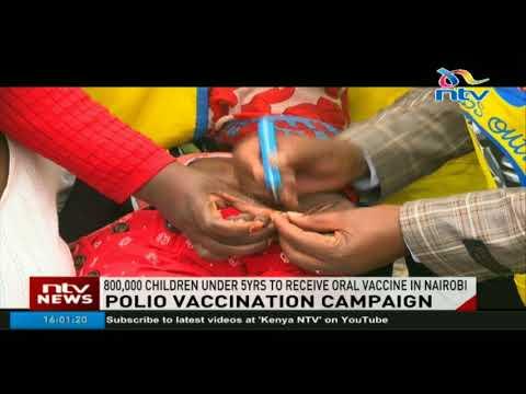 800,000 children under 5yrs to receive polio vaccine in Nairobi