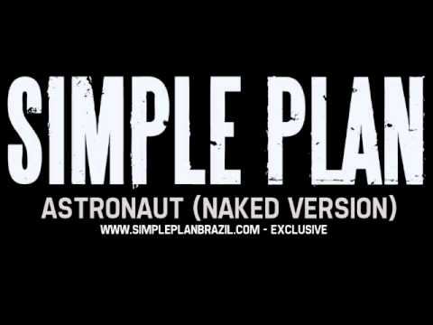 Simple Plan - Astronaut (Naked Version)