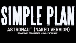 Simple Plan - Astronaut (Naked Version)