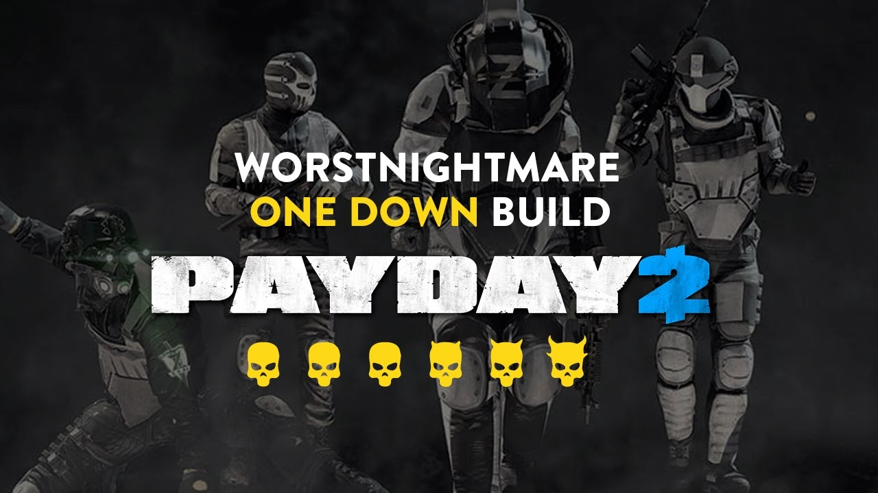 payday 2 level 100 one down skill build and perk deck. Black Bedroom Furniture Sets. Home Design Ideas