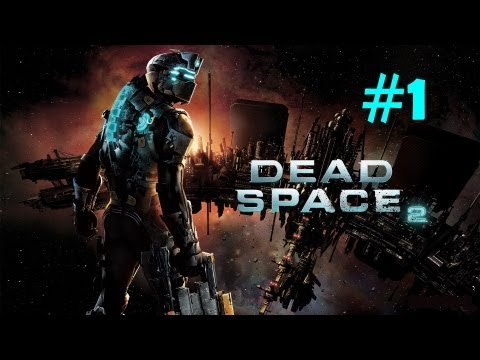 """Dead Space 2"", HD walkthrough (Hardcore), Intro + Chapter 1"