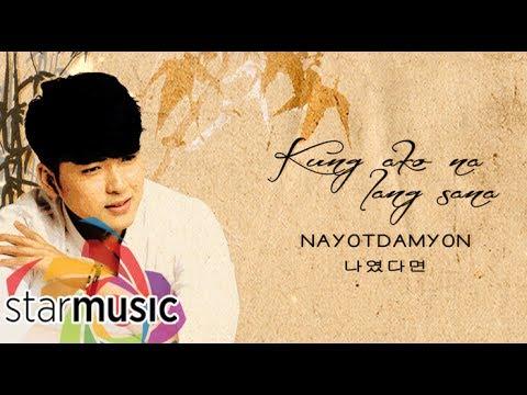 """Yohan Hwang - 나였다면 Nayotdamyon (""""Kung Ako Na Lang Sana"""" Korean Version)"""