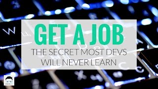 The Secret Most Developers Will NEVER Know About Getting Hired At a Tech Company