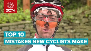 Top 10 New Cyclist Mistakes - What Not To Do!