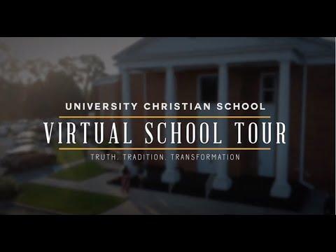 University Christian School Virtual School Tour