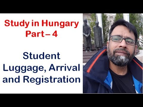 Study in Hungary Part - 4  ||  Student Luggage, Arrival and Registration