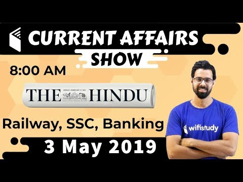 8:00 AM - Daily Current Affairs 3 May 2019 | UPSC, SSC, RBI, SBI, IBPS, Railway, NVS, Police