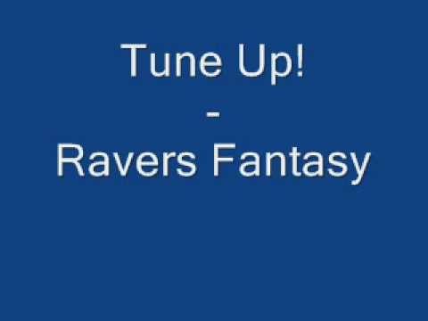 Tune Up! - Ravers Fantasy [Lyrics]
