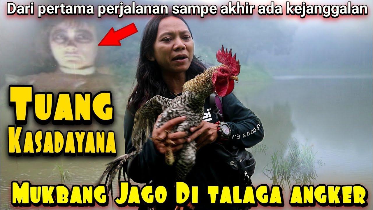 MUKBANG BANG JAGO DI TELAGA ANGKER !!