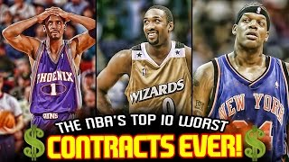 The 10 WORST CONTRACTS In NBA History!