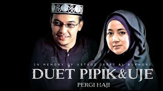 Pipik feat. Uje - Pergi Haji (Official Music Video) | Ost. Haji Backpacker