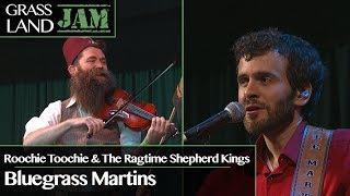Grassland Jam: S4 Ep 11: Roochie Toochie & The Ragtime Shepherd Kings / Bluegrass Martins