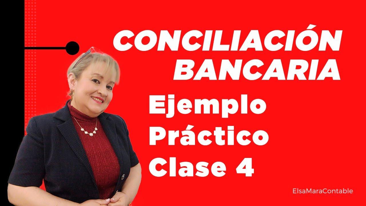 63. Conciliación Bancaria Ejemplo Práctico VIDEO 2 DE 2 _ ...