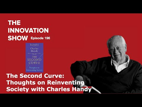 The Second Curve An Evening With Charles Handy