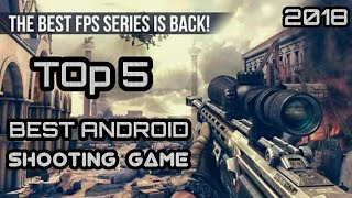 TOP 5 Best Android Shooting Games 2017