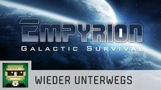 Wieder unterwegs | Empyrion Galactic Survival (PreAlpha) | Ep 17 | Gameplay | deutsch/german