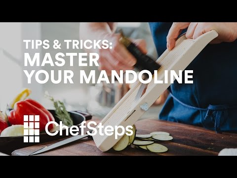 ChefSteps Tips & Tricks: Master Your Mandoline