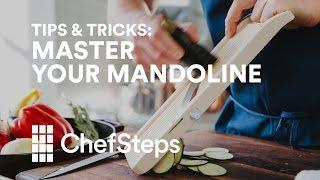 ChefSteps Tips amp; Tricks Master Your Mandoline