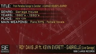 Roy Davis Jr. ft. Kevin Everett - Gabrielle (Live Garage) (Large Records | 1996)