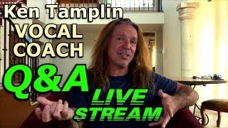 Vocal Coach Q&A - LIVE STREAM - Ken Tamplin Vocal Academy - 11-10-2018