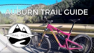 Mountain Biking Auburn California - Trail Guide