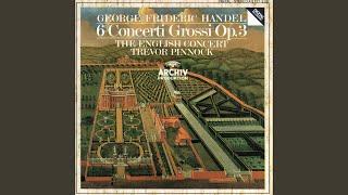 Handel: Concerto grosso In B Flat, Op.3, No.2 HWV 313 - 1. Vivace - Grave