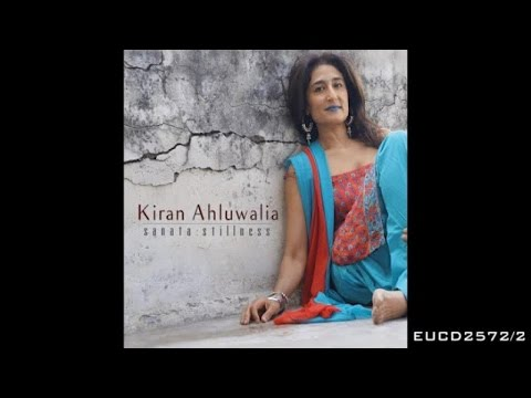 Kiran Ahluwalia - Jaane Na - From the album Sanata: Stillness
