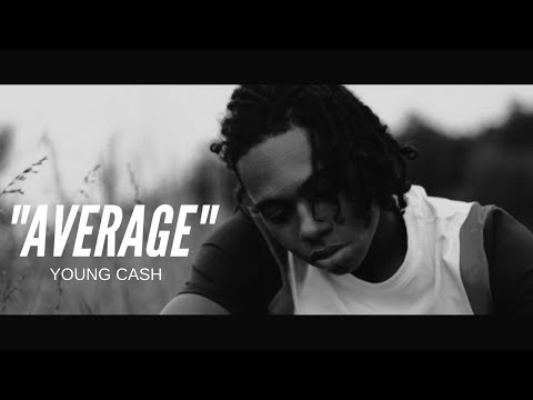 Young Cash - Average (Official Music Video)