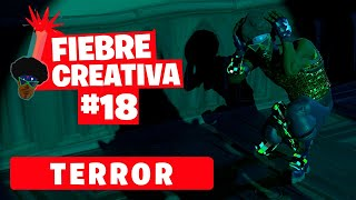 TERROR - Fortnite Fiebre Creativa - Episodio 18