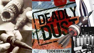 Deadly Dust - Todesstaub (Doku)
