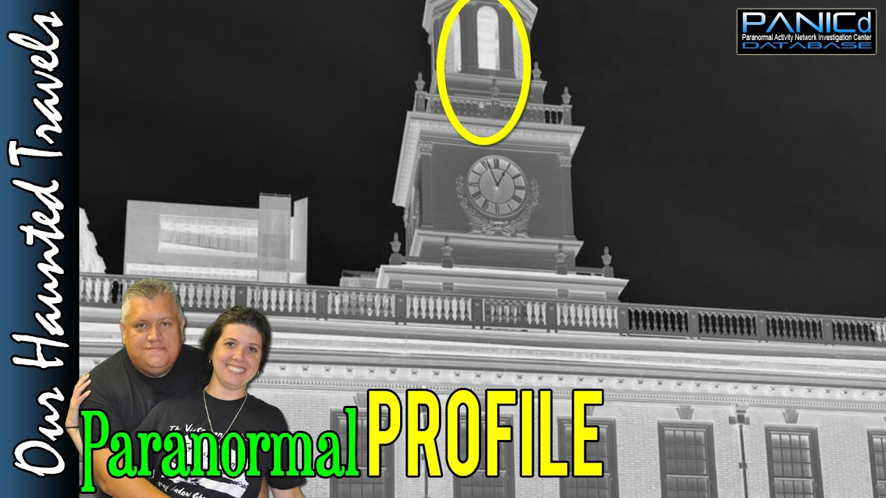 Visiting Independence Hall (Philadelphia) | Our Haunted Travels by: PANICdVideos - Our Haunted Travels