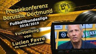 Vorstellung von Lucien Favre als neuer Cheftrainer bei Borussia Dortmund