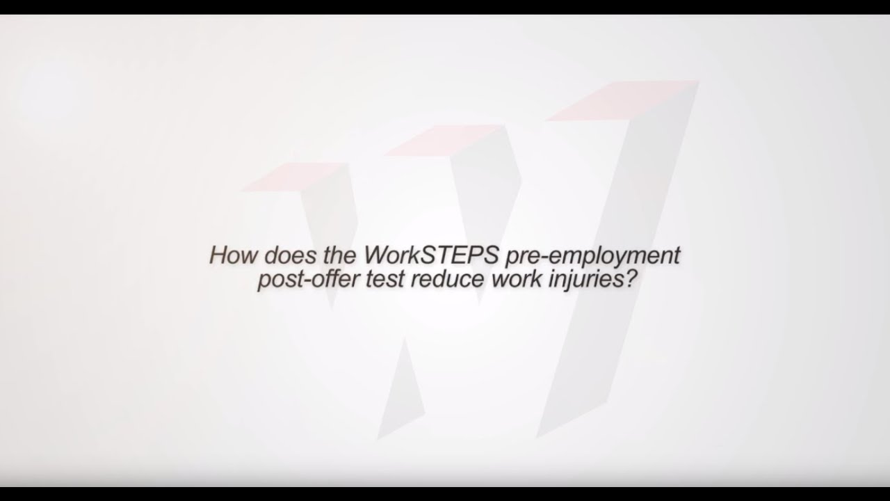 Post-Offer Functional Employment Testing | WorkSTEPS