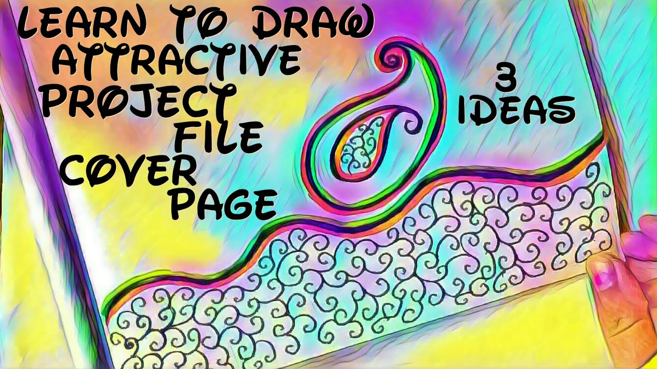 Project File Cover Decoration Ideas 3 Attractive Project
