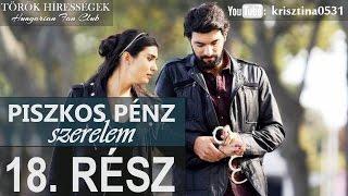 Piszkos Pénz, Szerelem 18.rész- Kara Para Ask (Hungarian subtitles)