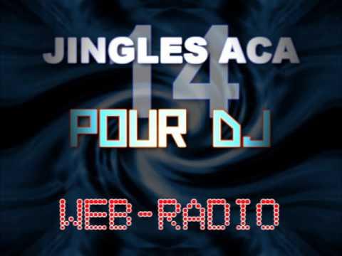 14 Jingles aca pour DJ en MIX (web radio)