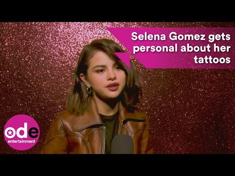 Selena Gomez gets personal about her tattoo