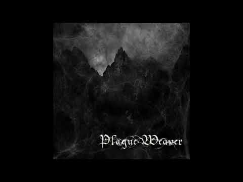 "PLAGUE WEAVER ""Condemned to Worship"""
