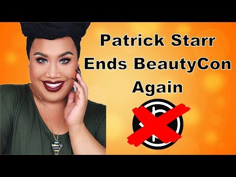 PATRICK STARRR ENDS BEAUTYCON AGAIN! thumbnail