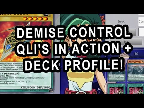 QLIS ARE BACK? DEMISE CONTROL QLI'S IN ACTION + DECK PROFILE!