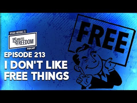 Episode 213: I Don't Like Free Things