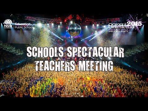 The 2015 Schools Spectacular Teachers Meeting