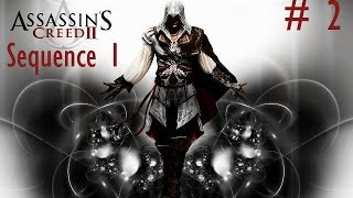 Assassin's Creed 2 Deluxe Edition Part 2 - Sequence 1 on GTX 780