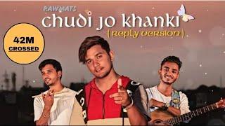 Chudi Jo Khankee - Bole Jo Koyal Bago Me - (Reply Version) - Falguni Pathak - Rawmats