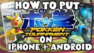 How to put Pokkén Tournament on iPhone or Android!