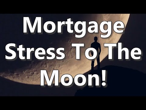 mortgage-stress-to-the-moon