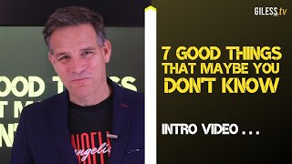 7 Good Things that maybe you don't know!